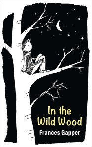 In the Wild Wood by Frances Gapper book cover